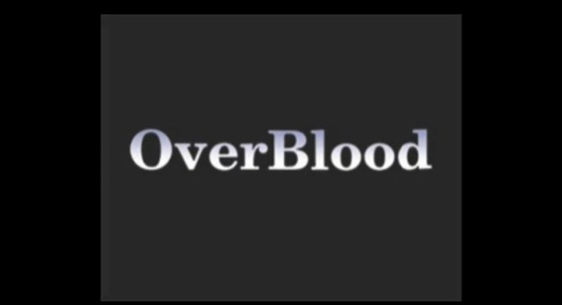 [Riverhillsoft] OverBlood