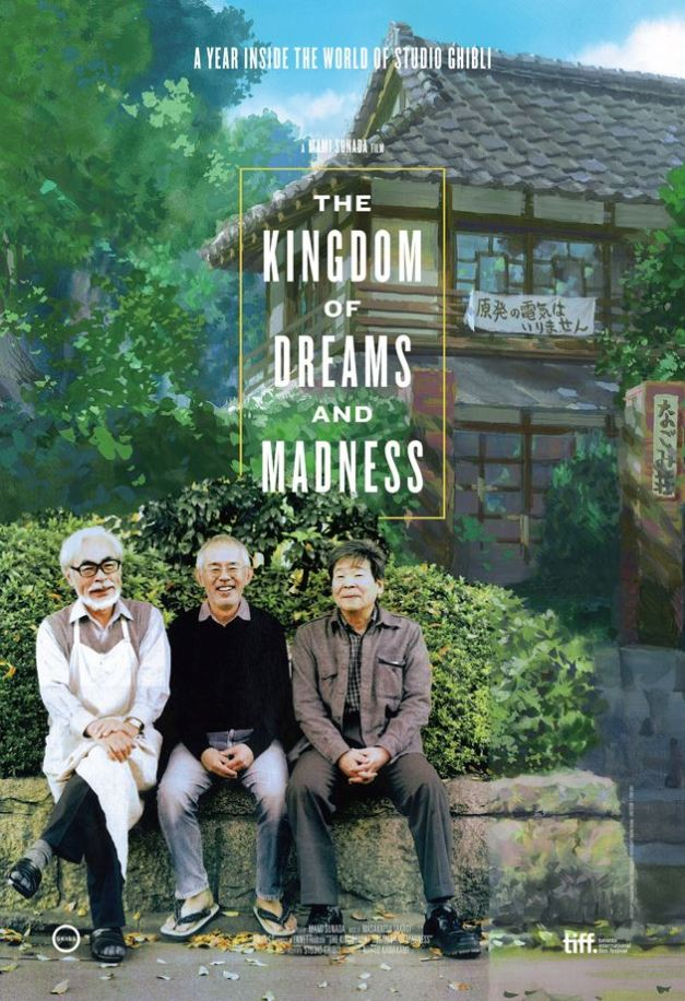 Studio Ghibli The Kingdom of Dreams and Madness